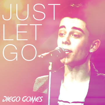 "Diego Gomes ""Just Let Go"""