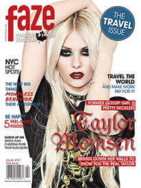 Gossip Girl star Taylor Momsen on cover of Faze Magazine #41, The Travel Issue